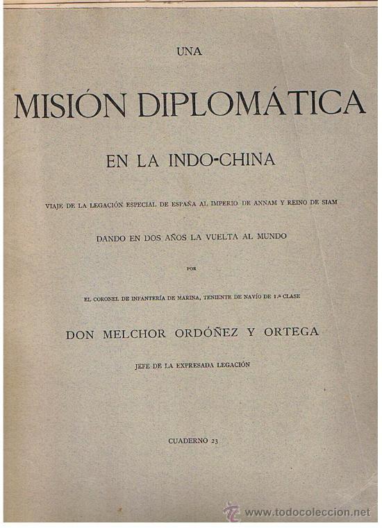 UNA MISIÓN DIPLOMÁTICA EN INDO-CHINA. 18 CUADERNOS (34,5X25) (Libros Antiguos, Raros y Curiosos - Geografía y Viajes)