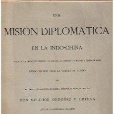 Libros antiguos: UNA MISIÓN DIPLOMÁTICA EN INDO-CHINA. 18 CUADERNOS (34,5X25). Lote 22182208