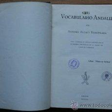 Libros antiguos: VOCABULARIO ANDALUZ. ALCALÁ VENCESLADA (ANTONIO). Lote 22548570