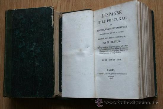 L'ESPAGNE ET LE PORTUGAL, OU MOEURS, USAGES ET COSTUMES DES HABITANTS DE CES ROYAUMES.BRETON (M.) (Libros Antiguos, Raros y Curiosos - Geografía y Viajes)