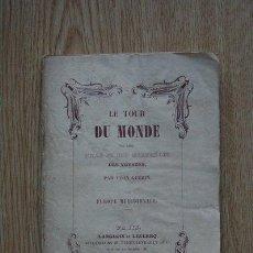 Libros antiguos: LE TOUR DU MONDE OU LES MILLE ET UNE MERVEILLES DES VOYAGES. GUÉRIN (LÉON). Lote 22811917