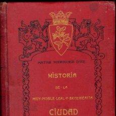Libros antiguos: 1909: HISTORIA DE LA MUY NOBLE, LEAL Y BENEMÉRITA CIUDAD DE ASTORGA. Lote 27480831