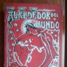 Libros antiguos: LIBRO MUY ANTIGUO/RARO ENCUADERNADO REVISTA ALREDEDOR DEL MUNDO DE WANDERER-1900-MUY BIEN. Lote 23781716