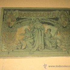 Libros antiguos: BARCELONA ARTISTICA INDUSTRIAL 1915 - . Lote 23788653