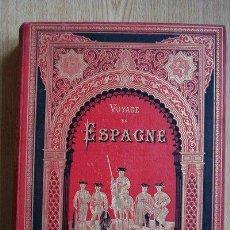 Libros antiguos: VOYAGE EN ESPAGNE. ILLUSTRATION PAR V. FOULQUIER. POITOU (EUGÉNE). Lote 24430881