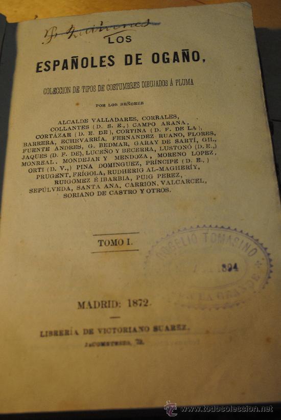 Libros antiguos: 1872.- Los españoles de ogaño: colección de tipos de costumbres dibujados a pluma. COSTUMBRES - Foto 2 - 26432206