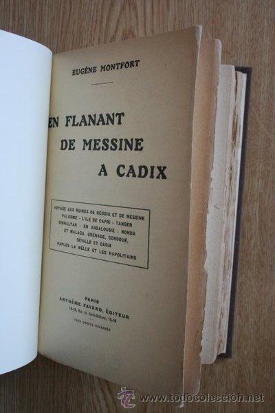 EN FLANANT DE MESSINE A CADIX. MONTFORT (EUGÈNE) (Libros Antiguos, Raros y Curiosos - Geografía y Viajes)