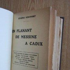 Libros antiguos: EN FLANANT DE MESSINE A CADIX. MONTFORT (EUGÈNE). Lote 25068242