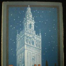 Libros antiguos: LIBRO. SEVILLA Y EL ANDALUCISMO. J. M. SALAVERRÍA. BARCELONA. 1929.. Lote 25084171