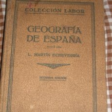 Libros antiguos: GEOGRAFIA DE ESPAÑA, POR L. MARTÍN ECHEVERRÍA - LABOR - ESPAÑA - 1932. Lote 25571472