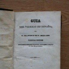 Libros antiguos: GUÍA DEL VIAGERO EN ESPAÑA. MELLADO (FRANCISCO DE PAULA). Lote 25744171