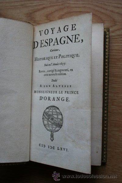 VOYAGE D'ESPAGNE, CURIEUX, HISTORIQUE ET POLITIQUE. BRUNEL (ANTOINE DE) (Libros Antiguos, Raros y Curiosos - Geografía y Viajes)