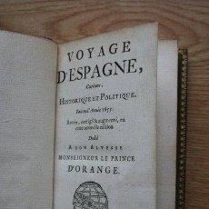Libros antiguos: VOYAGE D'ESPAGNE, CURIEUX, HISTORIQUE ET POLITIQUE. BRUNEL (ANTOINE DE). Lote 25943812