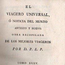Libros antiguos: EL VIAGERO UNIVERSAL O NOTICIA DEL MUNDO ANTIGUO O NUEVO - TOMO XXXV / CUADERNO CIII. 1800. Lote 26083337