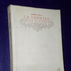 Libros antiguos: LA SONRISA DE LA ESFINGE.(1917). Lote 25913295