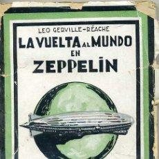 Libros antiguos: LEO GERVILLE-RÉACHE : LA VUELTA AL MUNDO EN ZEPPELIN. Lote 26475770