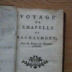 Libros antiguos: VOYAGE DE CHAPELLE ET BACHAUMONT. AVEC LES POÉSIES DU CHEVALIER D'ACEILLY.. Lote 26546459