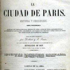Libros antiguos: HISTORIA Y DESCRIPCIÓN DE LA CIUDAD DE PARÍS (1848). Lote 26774871