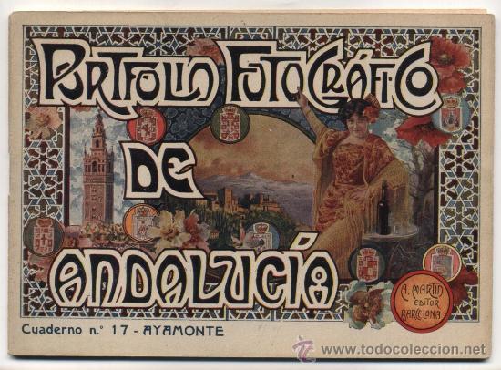 PORTFOLIO FOTOGRÁFICO DE ANDALUCIA Nº 17. AYAMONTE. 40 PÁGINAS CON 16 FOTOGRAFÍAS. (Libros Antiguos, Raros y Curiosos - Geografía y Viajes)