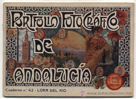 PORTFOLIO FOTOGRÁFICO DE ANDALUCIA Nº 42. LORA DEL RÍO. 40 PÁGINAS CON 16 FOTOGRAFÍAS. (Libros Antiguos, Raros y Curiosos - Geografía y Viajes)