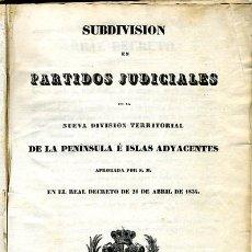 Libros antiguos: LIBRO , SUBDIVISION EN PARTIDOS JUDICIALES, 1834, PENINSULA E ISLAS, NOMENCLATOR, VER FOTOS. Lote 27100691
