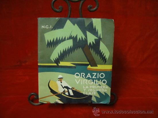 FOLLETO PUBLICITARIO DE LOS BUQUES ORAZIO Y VIRGILIO, PRIMERA Y SEGUNDA CLASE (Libros Antiguos, Raros y Curiosos - Geografía y Viajes)