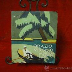 Libros antiguos: FOLLETO PUBLICITARIO DE LOS BUQUES ORAZIO Y VIRGILIO, PRIMERA Y SEGUNDA CLASE. Lote 27511004