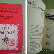 Libros antiguos: EXPOSICIÓN INTERNACIONAL BARCELONA 1929: GUÍA DEL PUEBLO ESPAÑOL. 1929. Lote 27733852