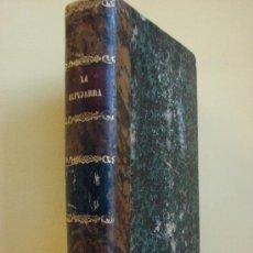 Libros antiguos: LA ALPUJARRA SESENTA LEGUAS A CABALLO. PEDRO ANTONIO DE ALARCON. 1874. Lote 27971267
