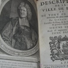 Libros antiguos: DESCRIPTION DE LA VILLE DE PARIS (TOMO I) DE GERMAN BRICE, 1713. CONTIENE 6 GRABADOS DESPLEGABLES. Lote 28053678