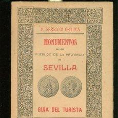 Libros antiguos: MONUMENTOS DE SEVILLA. GUIA DEL TURISTA. SERRANO ORTEGA. CONTIENE PLANOS. 1911. 22X16.. Lote 28177704