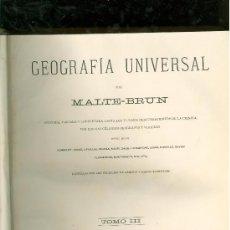 Libros antiguos: GEOGRAFIA UNIVERSAL POR MALTE - BRUN. 3 TOMOS. BARCELONA. MONTANER Y SIMON, ED. 1875.. Lote 57764538
