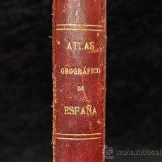 Libros antiguos: ATLAS GEOGRAFICO DE ESPAÑA, POR DON MANUEL ESCUDÉ BARTOLÍ. 1901. ED. ALBERTO MARTIN. . Lote 28526127