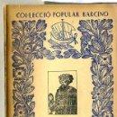Libros antiguos: ALI-BEY EL ABBASSI : VIATGES X - ARABIA 3ª PARTE (1934) - COL. POPULAR BARCINO. EN CATALÁN. Lote 28762272