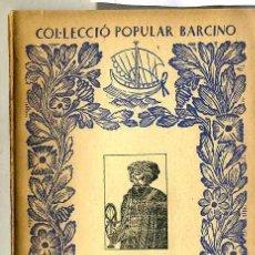 Libri antichi: ALI-BEY EL ABBASSI : VIATGES X - ARABIA 3ª PARTE (1934) - COL. POPULAR BARCINO. EN CATALÁN. Lote 28762272