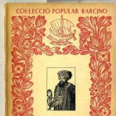 Libri antichi: ALI-BEY EL ABBASSI : VIATGES VIII - ARABIA 1ª PARTE (1933) - COL. POPULAR BARCINO. EN CATALÁN. Lote 40934801