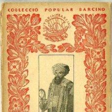Libros antiguos: ALI-BEY EL ABBASSI : VIATGES V - DEL MARROC A XIPRE (1928) - COL. POPULAR BARCINO. EN CATALÁN. Lote 28762334