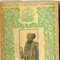 Libros antiguos: ALI-BEY EL ABBASSI : VIATGES IV - COMIAT DEL MARROC, L'ATLANTIDA (1927) - COL. BARCINO. EN CATALÁN. Lote 28762392