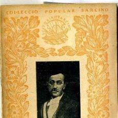 Libros antiguos: JOAN SACS : LA XINA (1927) - COL. BARCINO. EN CATALÁN. Lote 28762484