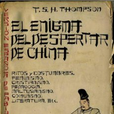 Libros antiguos: THOMPSON : EL ENIGMA DEL DESPERTAR DE CHINA (1931) . Lote 28972986