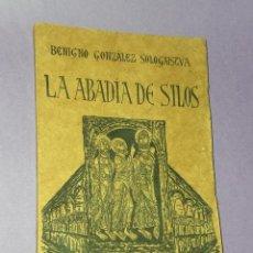 Libros antiguos: LA ABADÍA DE SILOS (NOTAS DE UN VIAJE).. Lote 29170179