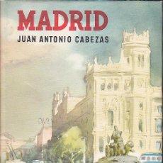 Libros antiguos: MADRID JUAN ANTONIO CABEZAS EDICIONES DESTINO 3ª EDICION . Lote 29274624