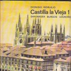 Libros antiguos: CASTILLA LA VIEJA SANTANDER BURGOS LOGROÑO EDICIONES DESTINO 1ª EDICION. Lote 29274760