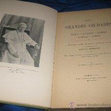 Libros antiguos: LAS GRANDES CIUDADES. Lote 29631643