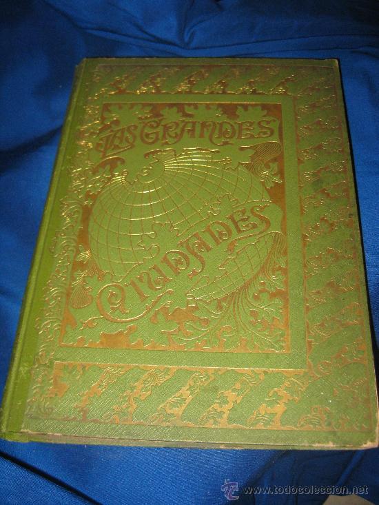 Libros antiguos: LAS GRANDES CIUDADES - Foto 2 - 29631643
