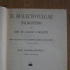 Libros antiguos: EL DIALECTO VULGAR SALMANTINO. LAMANO Y BENEITE (JOSÉ DE). Lote 29697651