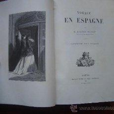 Libros antiguos: 1869. VOYAGE EN ESPAGNE. POITOU. 1ª EDICIÓN. 28 LÁMINAS TODA PÁGINA Y CIENTOS DE GRABADOS. Lote 29751555