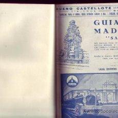 """Libros antiguos: GUIA DE MADRID """"SAG """". ¿1929?). ED. CIA IBERO AMERICANA DE PUBLICACIONES S.A. . Lote 29777201"""