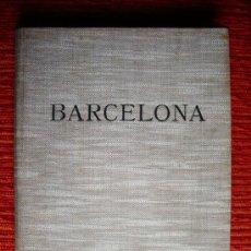Libros antiguos: 1928-TREMENDO LIBRO DE FOTOFRAFÍAS DE BARCELONA. 224 FOTOS DE WOLFGANG WEBER.. Lote 30030115