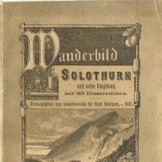 Libros antiguos: * SUIZA * SOLEURA * GUÍA DE SOLOTHURN – 1885 * ALEMÁN *. Lote 30963508